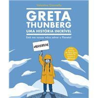 Greta Thunberg: Uma História Incrível