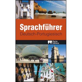 Sprachführer Deutsch - Portugiesisch - Guia de Conversação