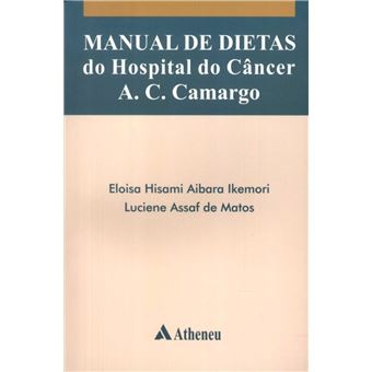 Manual de Dietas do Hospital do Câncer A.C. Camargo
