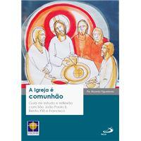 A Igreja e Comunhão