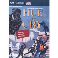 Hue & Cry: Grito de Indignação