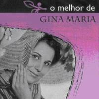 O Melhor de: Gina Maria