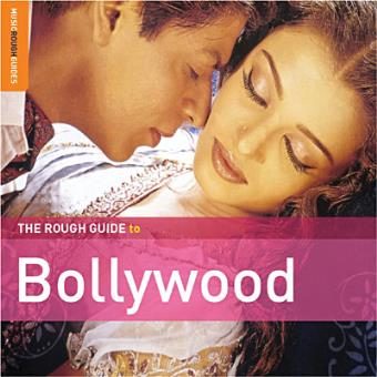 The Rough Guide To Bollywood (CD+DVD Special Edition)