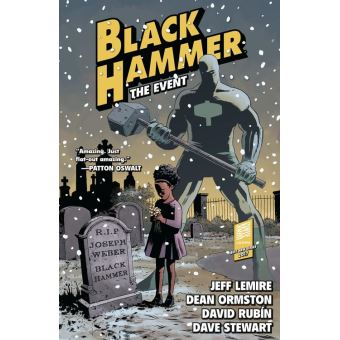 Black Hammer Volume 2: The Event