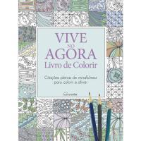 Vive no Agora: Livro de Colorir