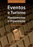 Eventos e Turismo: Planeamento e Organização