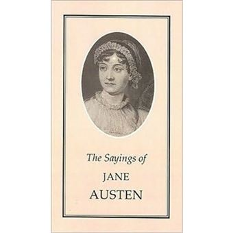 Sayings of jane austen (the)