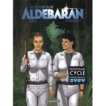 Retour sur Aldebaran - Livre 1