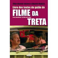 Filme da Treta - Livro dos Textos do Guião do Filme