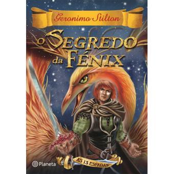 As 13 Espadas - Livro 2: O Segredo da Fénix