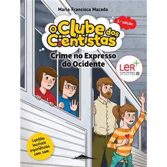 O Clube dos Cientistas 11: Crime no Expresso do Ocidente