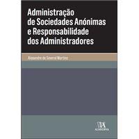 Administração de Sociedades Anónimas e Responsabilidade dos Administratores