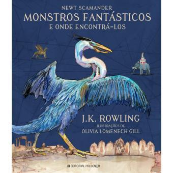 Monstros Fantásticos e Onde Encontrá-los - Edição Ilustrada