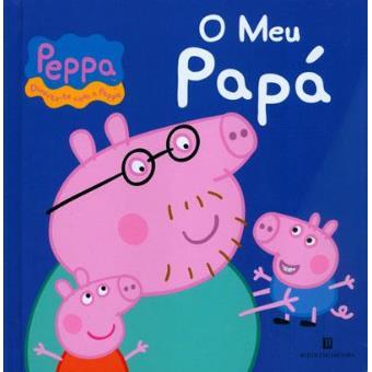 Peppa - O Meu Papá