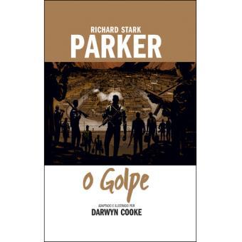 Parker - Livro 3: O Golpe