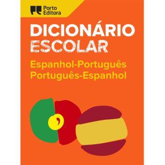 Dicionário Escolar de Espanhol-Português / Português-Espanhol