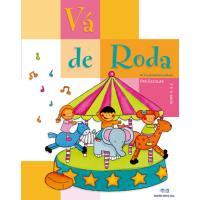 Vá de Roda - Pré-Escolar 3/4 Anos