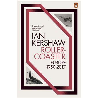 Roller-Coaster: Europe, 1950-2017