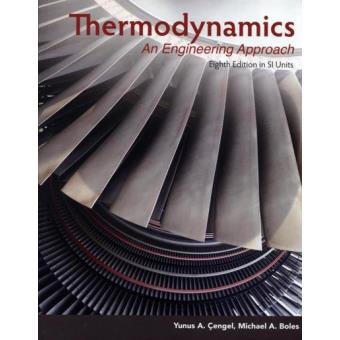 Thermodynamics an engineering approach yunus a engel compra thermodynamics an engineering approach fandeluxe Images