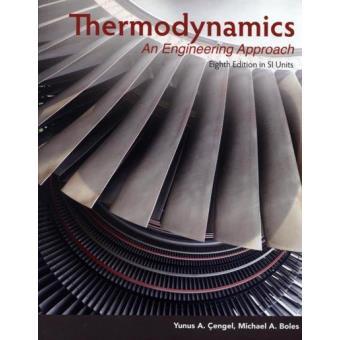 Thermodynamics an engineering approach yunus a engel cengel thermodynamics an engineering approach fandeluxe Gallery