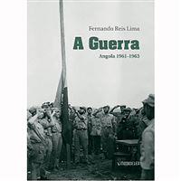A Guerra: Angola 1961-1963