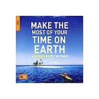 Make the Most of Your Time on Earth (3cD)