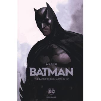 Batman: The Dark Prince Charming - Livre 1