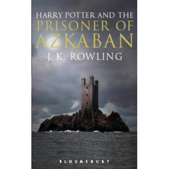 Harry Potter and the Prisoner of Azkaban - Book 3