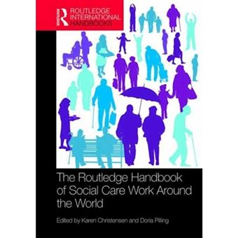 Routledge handbook of social care w