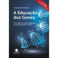 A Educação dos Genes