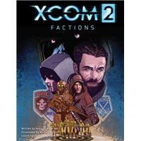 XCOM 2: FACTIONS