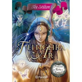 Princesas do Reino da Fantasia - Livro 12: A Feiticeira do Ar