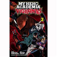 My Hero Academia: Vigilantes - Livro 2