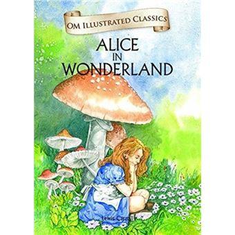 Om illustrated classics alice in wo