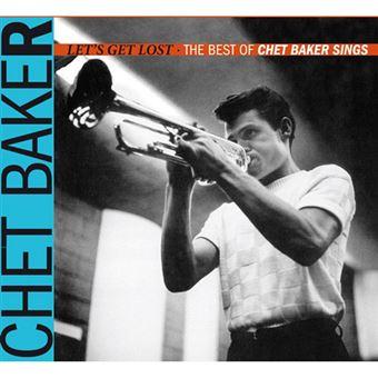 Let´s Get Lost: The Best of Chet Baker Sings - CD