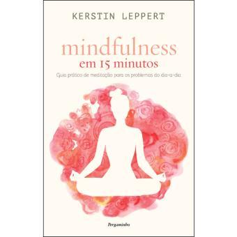 Mindfulness em 15 Minutos