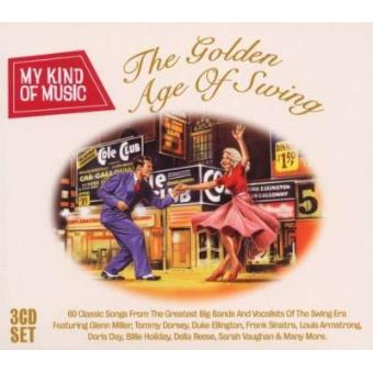 Golden Age Of Swing - My Kind Of Music (3CD)