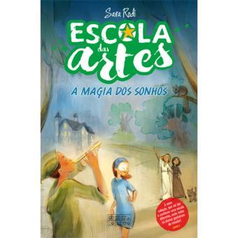 Escola das Artes - Livro 2: A Magia dos Sonhos