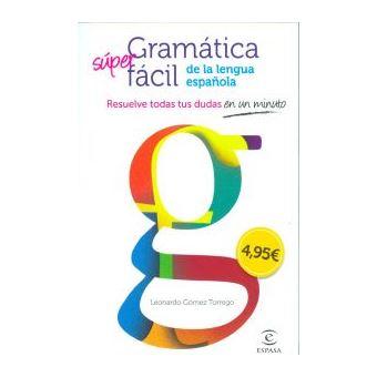 Gramatica facil de la lengua españo