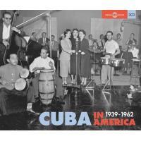 Cuba In America 1939-1962 (3CD)
