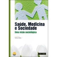 Saúde, Medicina e Sociedade