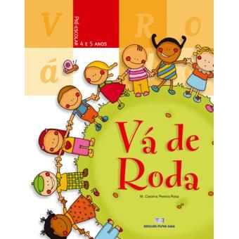 Vá de Roda - Pré-Escolar 4/5 Anos