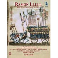 Ramon Llull | Era of Conquest, Dialogue, and Exhortation (2SACD+Livro)