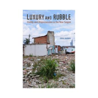Luxury and rubble