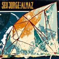 Seu Jorge & Almaz - CD