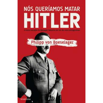 Nós Queríamos Matar Hitler