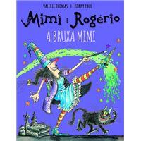 Mimi e Rogério: E a Bruxa Mimi