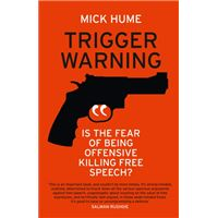Trigger Warning - Is the Fear of Being Offensive Killing Free Speech?