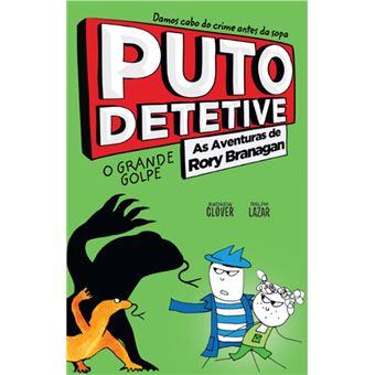 Puto Detetive: As Aventuras de Rory Branagan - O Grande Golpe