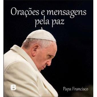 Orações e Mensagens Pela Paz